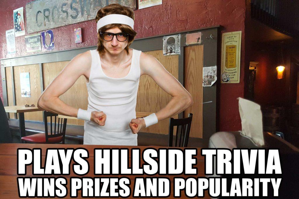Hillside Trivia