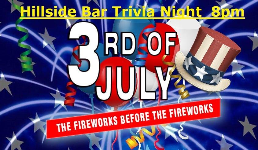 Hillside July Trivia